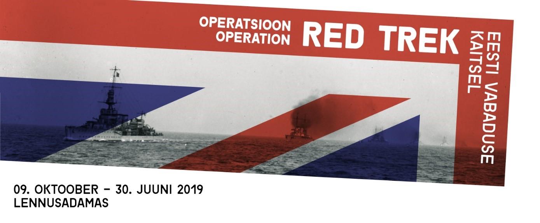 """Näitus """"Operatsioon Red Trek. Eesti vabaduse kaitsel"""""""